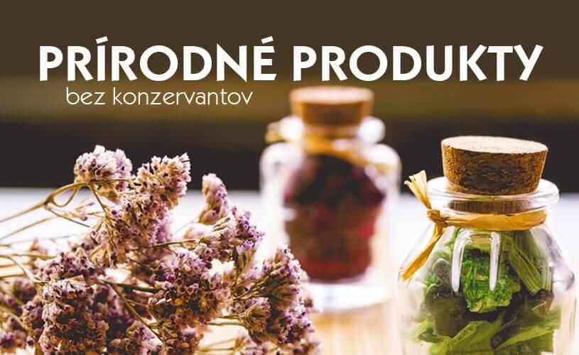Prírodné produkty bez konzervantov